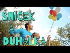 Dúhalka: Sníček a Dúhalka (pesnička pre deti)