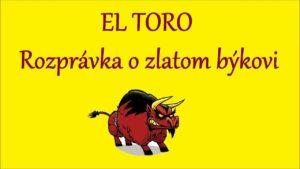 El Toro - rozprávka o zlatom býkovi