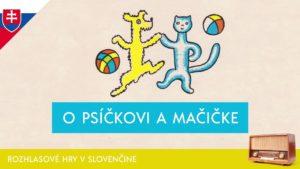 O psíčkovi a mačičke (audio rozprávka)