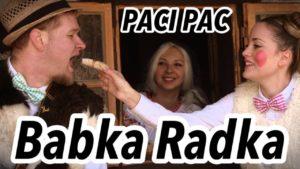 Paci Pac: Babka Radka (pesnička)