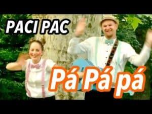 Paci Pac: Pá pá pá (pesnička)