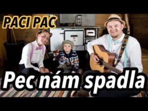 Paci Pac: Pec nám spadla (pesnička)
