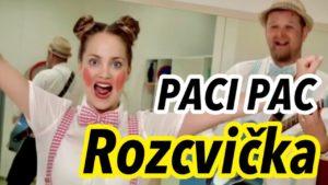 Paci Pac: Rozcvička (pesnička)