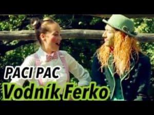 Paci Pac: Vodník Ferko (pesnička)