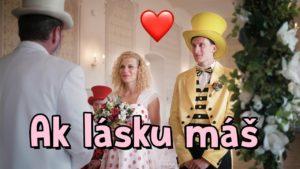 Smejko a Tanculienka: Ak lásku máš (pesnička)