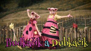 Smejko a Tanculienka: Budkáčik a Dubkáčik (pesnička)