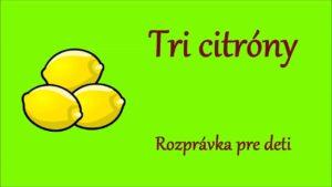 Tri citróny (rozprávka na počúvanie)