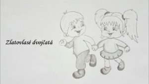 Zlatovlasé dvojčatá - audio rozprávka